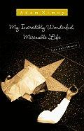 My Incredibly Wonderful Miserable Life An Anti Memoir