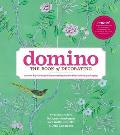 Domino The Book of Decorating A Room By Room Guide to Creating a Home That Makes You Happy