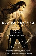 Black Sun's Daughter #01: Unclean Spirits