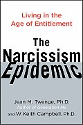 Narcissism Epidemic Living in the...