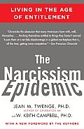 The Narcissism Epidemic: Living in the Age of Entitlement Cover
