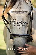 Broken: A Love Story Cover