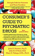 Consumers Guide to Psychiatric Drugs Straight Talk for Patients & Their Families