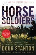 Horse Soldiers: The Extraordinary Story of a Band of US Soldiers Who Rode to Victory in Afghanistan Cover