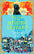 Case of the Missing Servant A Vish Puri Mystery