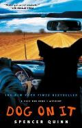 Dog on It: A Chet and Bernie Mystery Cover