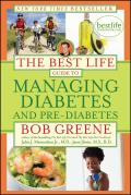 The Best Life Guide to Managing Diabetes and Pre-Diabetes Cover