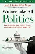 Winner-take-all Politics: How Washington Made the Rich Richer--and Turned Its Back on the Middle Class (10 Edition)
