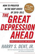 The Great Depression Ahead: How to Prosper in the Debt Crisis of 2010 - 2012 Cover