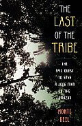 Last of the Tribe (10 Edition)