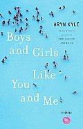 Boys & Girls Like You & Me