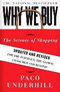 Why We Buy: The Science of Shopping--Updated and Revised for the Internet, the Global Consumer, and Beyond Cover