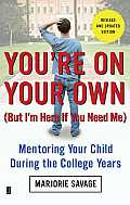 You're on Your Own (But I'm Here If You Need Me): Mentoring Your Child During the College Years