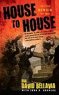 House to House An Epic Memoir of War