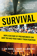 Survival How a Culture of Preparedness Can Save You & Your Family from Disasters