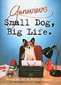 Small Dog, Big Life: Memoirs of a Furry Genius