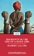 Incidents in the Life of a Slave Girl (09 Edition)