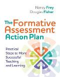 Formative Assessment Action Plan Practical Steps To More Successful Teaching & Learning