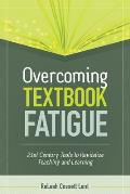 Overcoming Textbook Fatigue 21st Century Tools to Revitalize Teaching & Learning