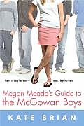 Megan Meades Guide To The Mcgowan Boys