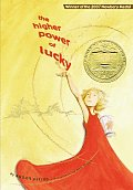 The Higher Power of Lucky