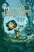 May Bird 01 May Bird & The Ever After