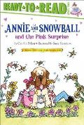 Annie and Snowball and the Pink Surprise