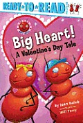 Big Heart!: A Valentine's Day Tale