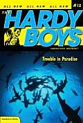 Hardy Boys: Undercover Brothers #12: Trouble in Paradise