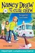 Nancy Drew and the Clue Crew #2: Scream for Ice Cream
