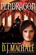 Pendragon 09 Raven Rise
