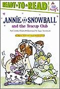 Annie & Snowball & The Teacup Club