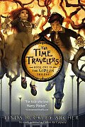 The Time Travelers: Book One In the Gideon Trilogy (Gideon Trilogy #01)