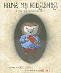 Hans My Hedgehog a Tale from the Brothers Grimm