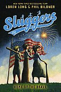 Sluggers #06: Home of the Brave