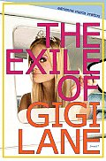 Exile Of Gigi Lane