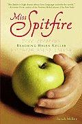 Miss Spitfire Reaching Helen Keller