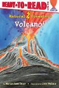 Volcano! (Ready-To-Read: Level 1)