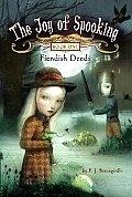 Joy of Spooking #01: Fiendish Deeds