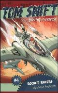 Tom Swift, Young Inventor #04: Rocket Racers