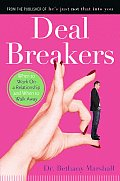 Deal Breakers When to Work on a Relationship & When to Walk Away