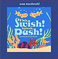 Fish, Swish! Splash, Dash!: Counting Round and Round