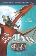 The Secret Country (Eidolon Chronicles #01)