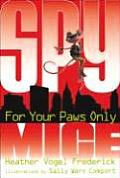 Spy Mice 02 For Your Paws Only