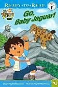 Go Baby Jaguar Go Diego Go
