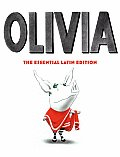 Olivia The Essential Latin Edition