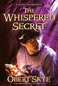 Leven Thumps 02 The Whispered Secret