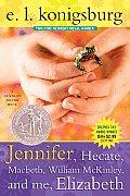 Jennifer Hecate Macbeth William Mckinley & Me Elizabeth
