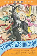 Chasing George Washington (Kennedy Center Presents: Capital Kids) by Ronald Kidd (adp)