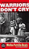 Warriors Don't Cry: The Searing Memoir of the Battle to Integrate Little Rock's Central High